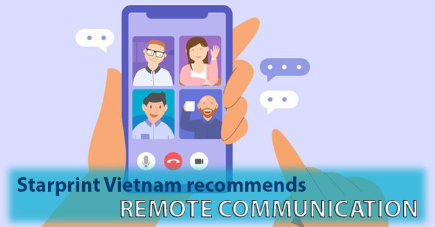 remote communication for covid 19 at starprint vietnam