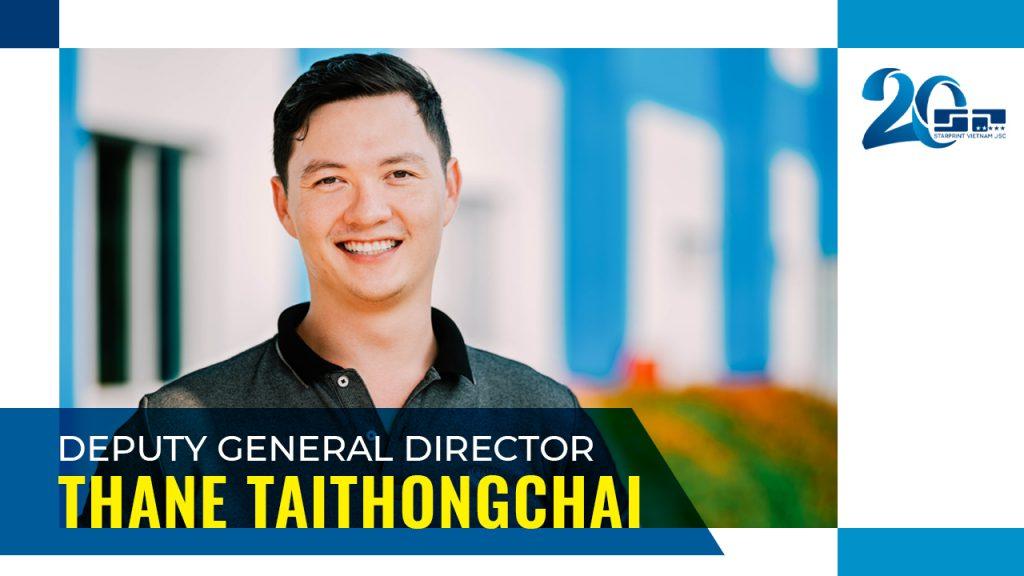 Thane Taithongchai - Depury General Director