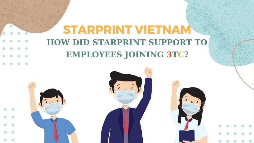 Starprint supports to employees joining 3TC