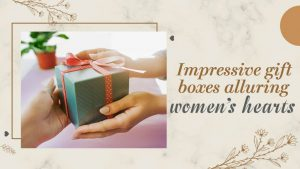 impressive gift boxes alluring woman heart